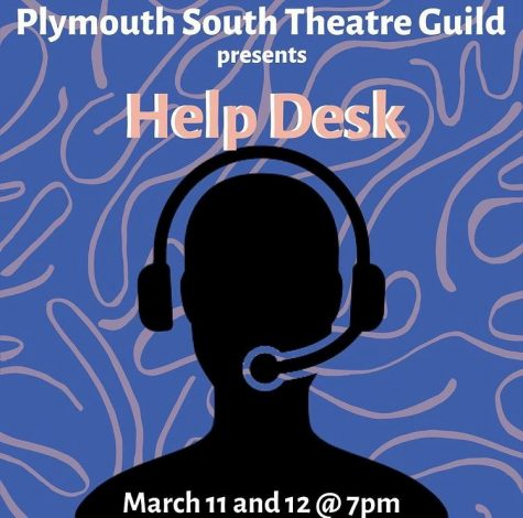 "Plymouth South Theatre Guild Presents Student Directed ""Help Desk"" For Their Winter Play"